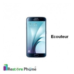 Reparation Ecouteur Samsung Galaxy S6