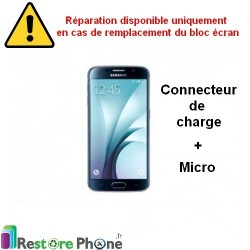 Reparation Connecteur de Charge + Micro Galaxy S6