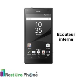 Reparation Ecouteur Interne Xperia Z5 Compact