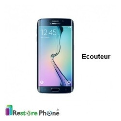 Reparation Ecouteur Samsung Galaxy S6 Edge
