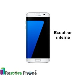 Reparation Ecouteur Samsung Galaxy S7 Edge