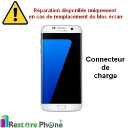 Reparation Connecteur de Charge Galaxy S7 Edge