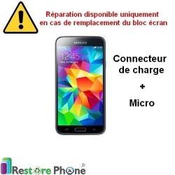 Reparation Connecteur de Charge + Micro Galaxy S5