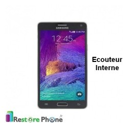 Reparation Ecouteur Samsung Galaxy Note 4