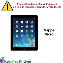 Reparation Nappe micro iPad 3 et 4 ( Version Wifi )