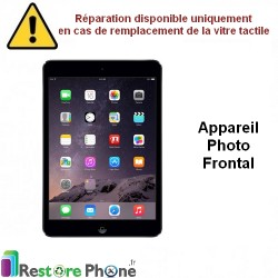 Reparation Appareil Photo frontal iPad Mini 1, 2 et 3