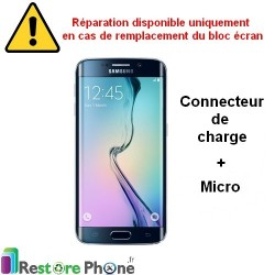 Reparation Connecteur de Charge + Micro Galaxy S6 Edge+