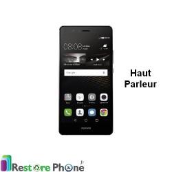 Reparation Haut Parleur Huawei P9