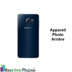 Reparation Appareil Photo Arriere Galaxy S6 Edge Plus