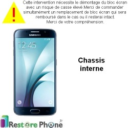 Reparation Chassis Interne Galaxy S6