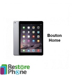 Reparation Bouton home iPad Air 2