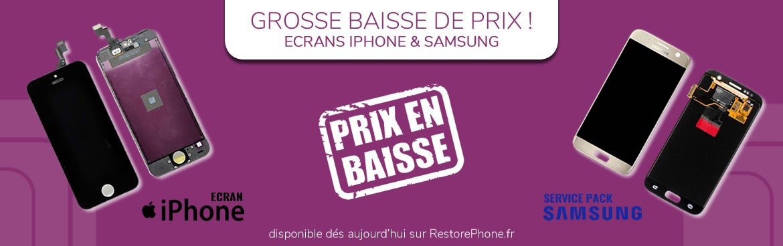 Baisse prix sur les écrans Iphone & Samsung
